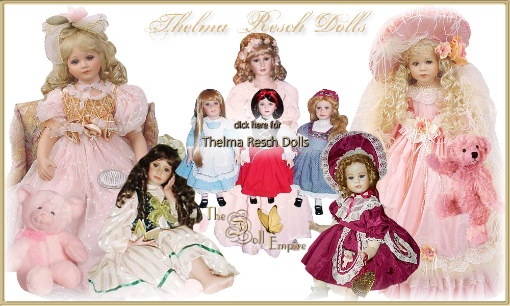 Thelma Resch Dolls · Victorian Porcelain Lady Dolls · Limited Edition Collectible Artist Dolls